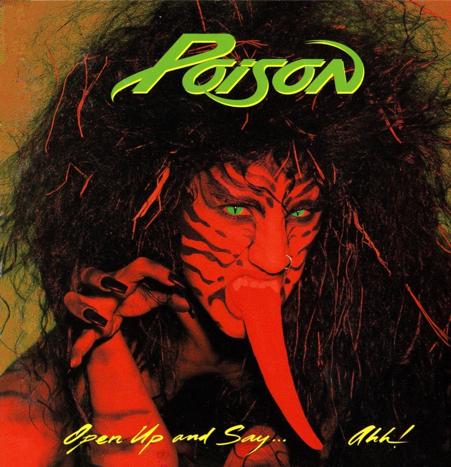 Poison-Open-Up-and-Say...Ahh_