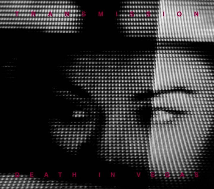 deathinvegas-transmission