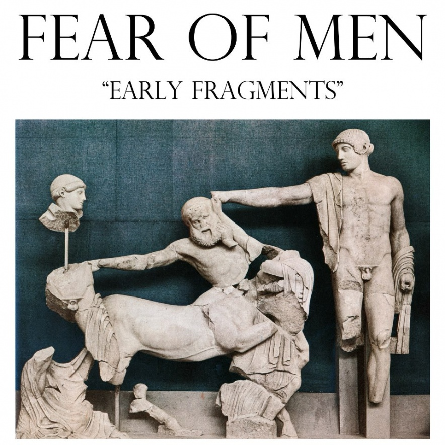 fearofmen-early